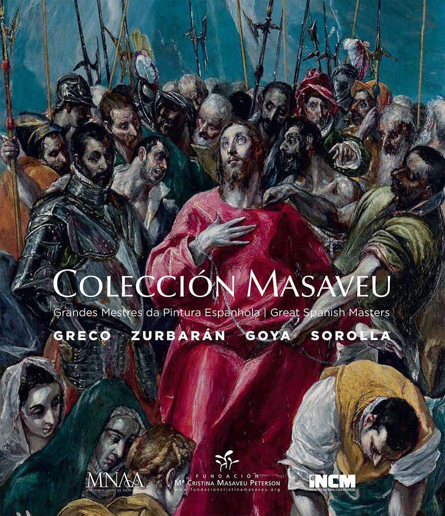 Catálogo Exposição Colección Masaveu Grandes Mestres da Pintura Espanhola: Greco, Zurbarán, Goya, Sorolla 2015 2016