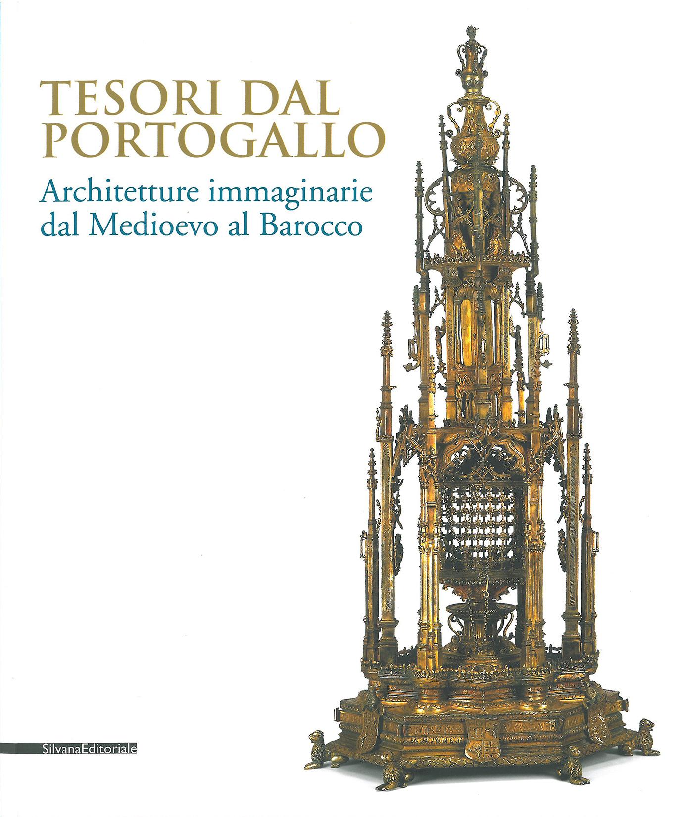 Catálogo exposição Turim Tesori dal Portogallo. Architetture imaginarei dal medievo al Barocco