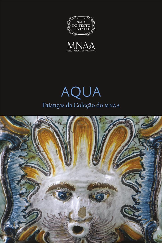 Catálogo Investigação Publicações Exposição Aqua Faianças da Coleção do MNAA 2015