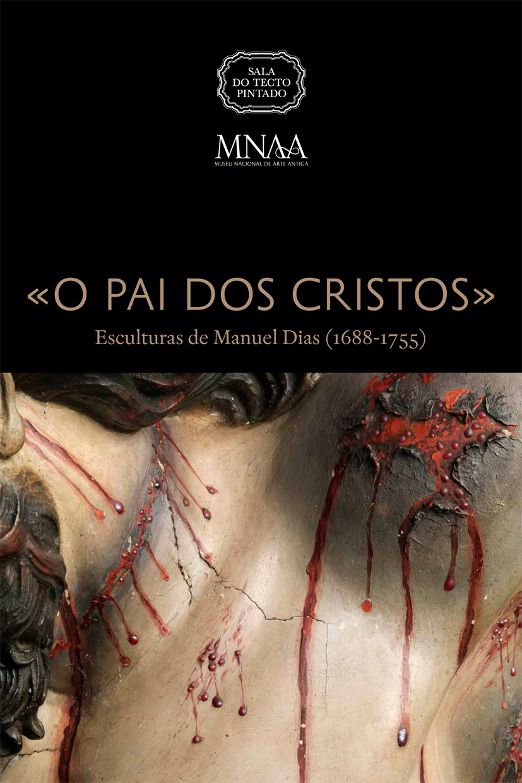 MNAA Expo STP - O Pai dos Cristos - Manuel Dias - capa