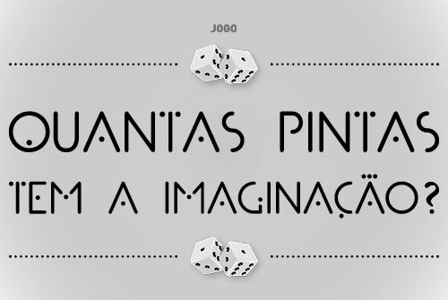 2020 SE Jogo Quantas Pintas tem a IMAGINACAO