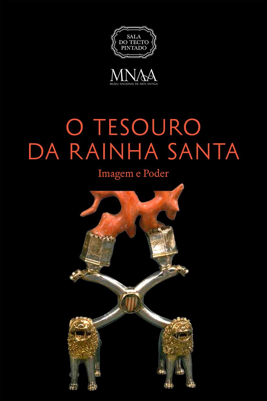 Tesouro Rainha Santa - Imagem e Poder - capa catálogo - Expo Temporária 2016